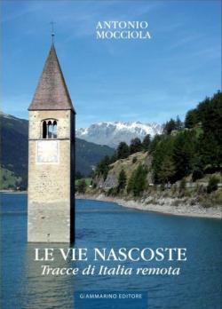 X1 -_Le_Vie_Nascoste_Tracce_Di_Italia_Remota1