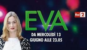 Eva Riccobono 4 RAI 2