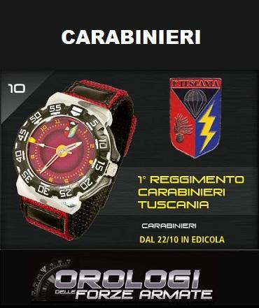 10a uscita - 1° Reggimento Carabinieri Tuscania - orologi forze armate - militari