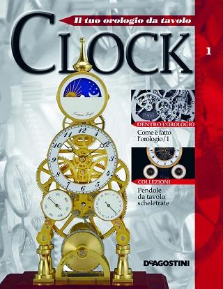 Clock il tuo orologio da tavolo De Agostini Publishing