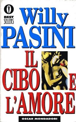 cibo e amore Willy Pasini