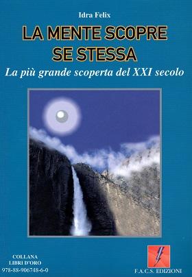 Idra Felix - libro -La mente scopre se stessa