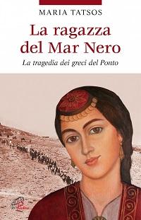 Maria Tatsos - libro - La ragazza del mar Nero