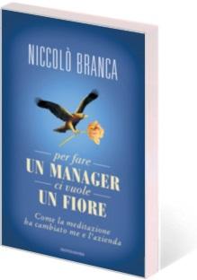 Branca - Per-fare un manager ci vuole un fiore