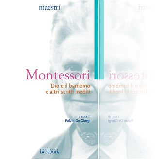 Montessori scritti inediti - Fulvio De Giorgi