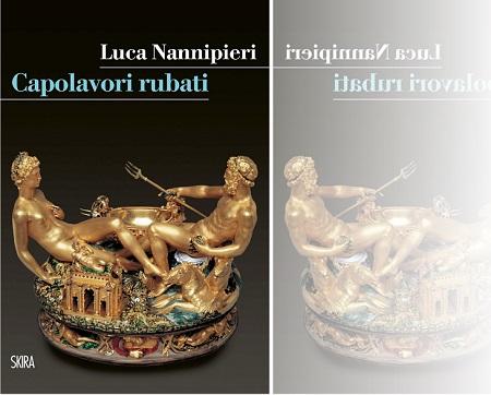 CAPOLAVORI RUBATI - Luca Nannipieri