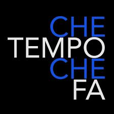 CHE TEMPO CHE FA