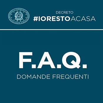 Le faq del Governo sul decreto Iorestoacasa