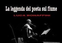Luca Bonaffini La leggenda del poeta sul fiume