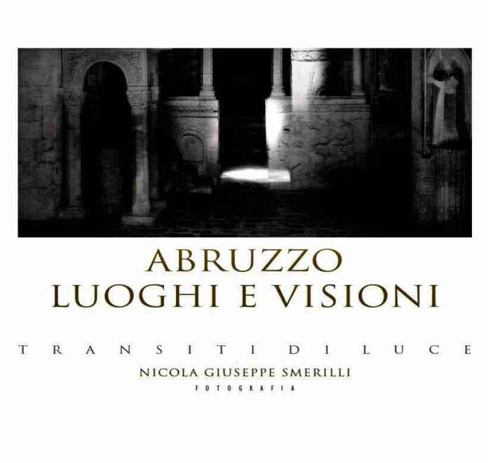 Abruzzo Luoghi e visioni