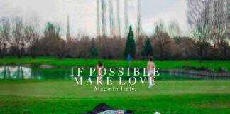 Foto Campagna Pubblicitaria If Possible, Make Love il Temporary Store a Bari tra moda, arte e musica