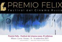 IV Premio Felix Festival del Cinema Russo Edizione 2021